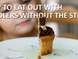 Eating out with toddlers without the stress