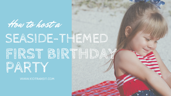Seaside Theme 1st Birthday Party Ideas