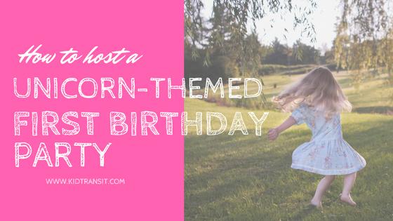Unicorn Themed 1st Birthday Party Theme Ideas