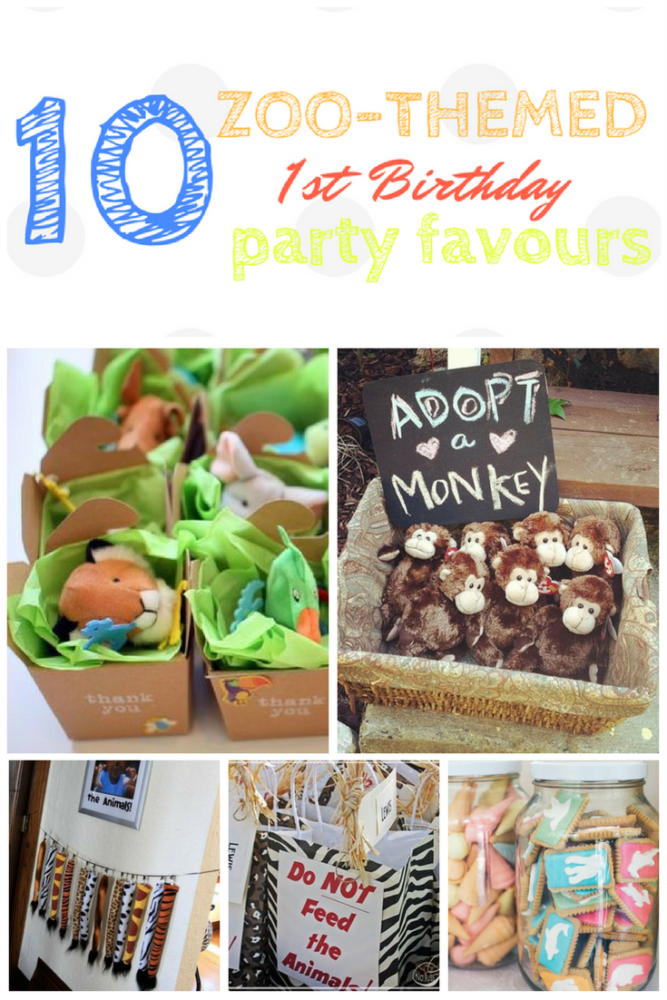 10 Zoo Themed Party Favours First Birthday