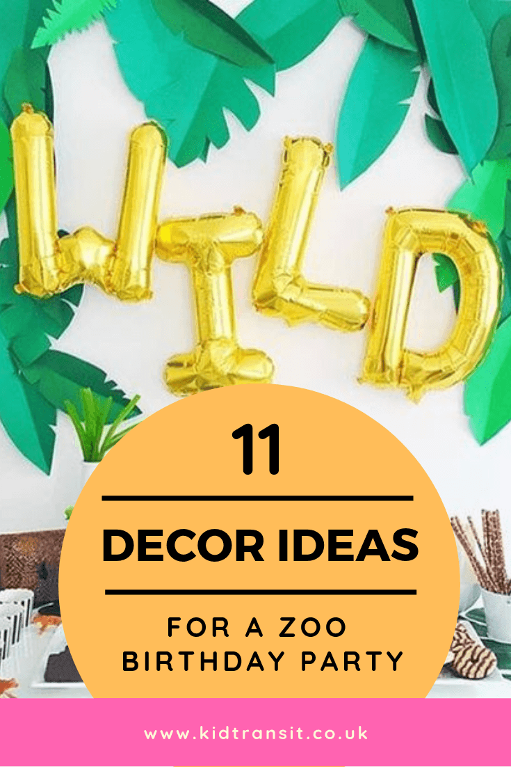 11 party decor ideas for a zoo theme first birthday party