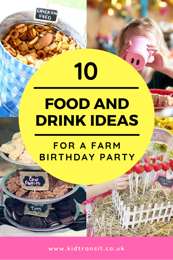 10 food and drink ideas for a farm themed party. #farmparty #partyfood #kidsparty #firstbirthday