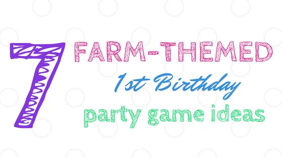 Farm Themed First Birthday Game Ideas