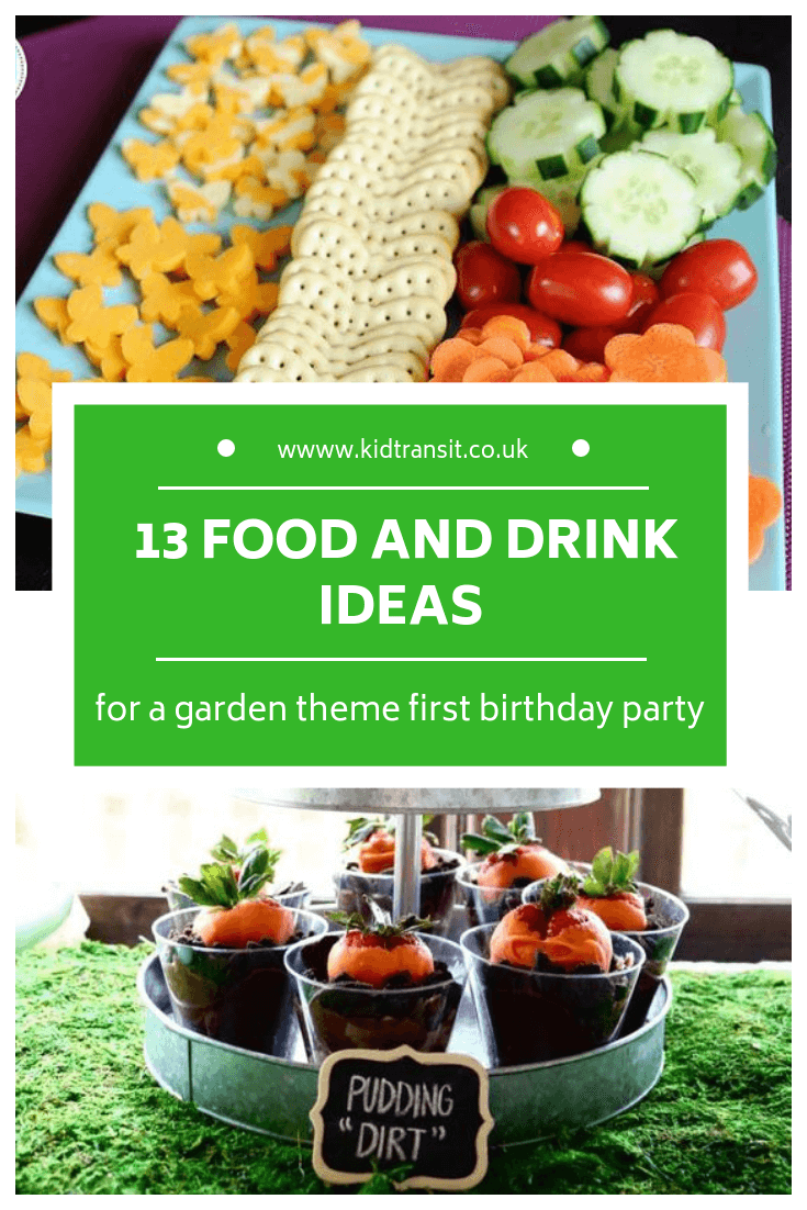 13 party food and drink ideas for a garden theme first birthday party