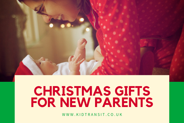 Christmas Gifts For New Parents.Christmas Gift Ideas For New Parents Kid Transit