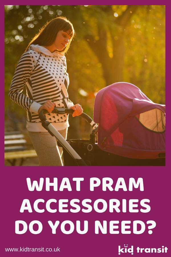 what best pram accessories do you need