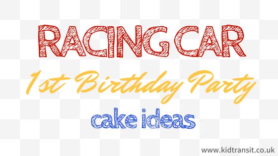 Racing Car First Birthday Ideas