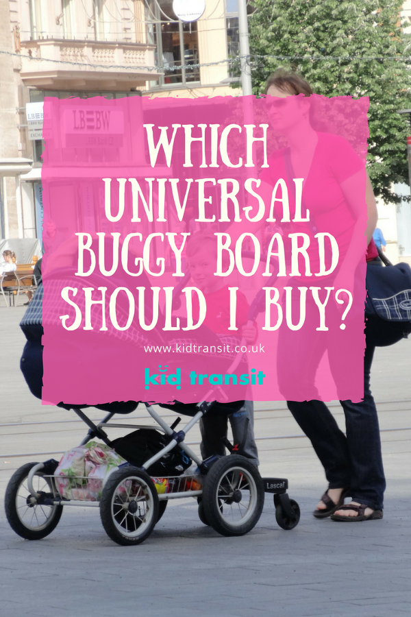 What to look for when buying a universal buggy board for your stroller