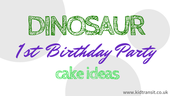 Dinosaur First Birthday Ideas