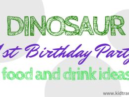 Dinosaur Themed First Birthday Food and Drink Ideas