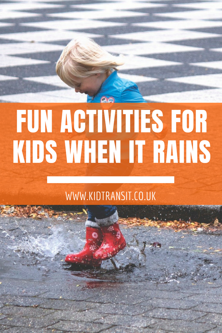 Fun activities to do with kids when it rains (that still get them out the house)