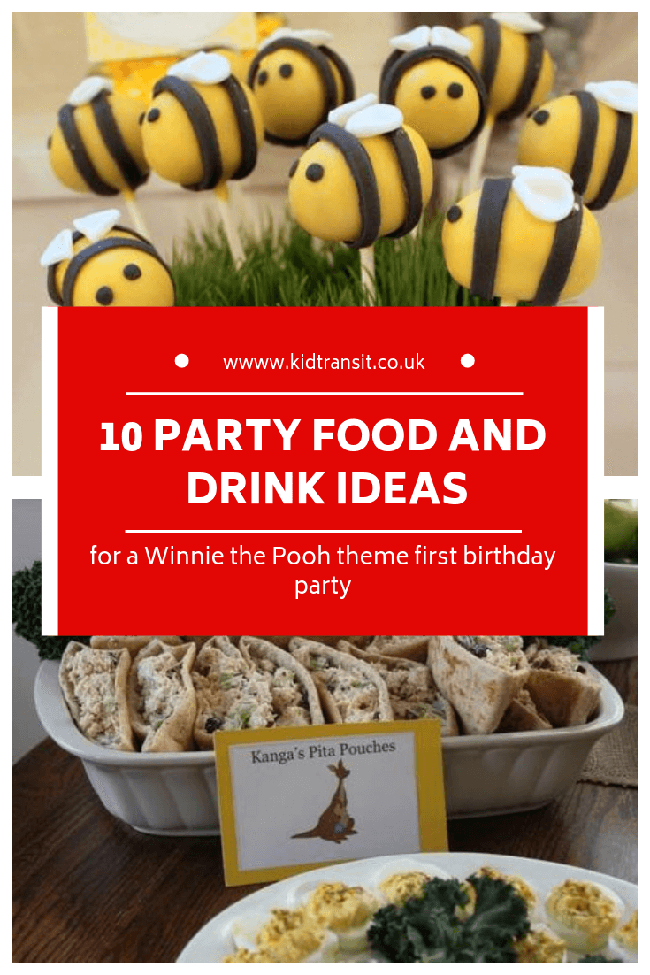 10 party food and drink ideas for a Winnie the Pooh first birthday party