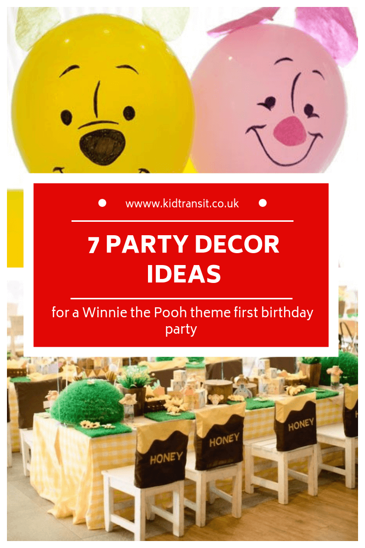 7 party decor ideas for a Winnie the Pooh first birthday party