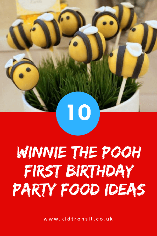 Winnie the Pooh birthday party food and drink for a first birthday party.