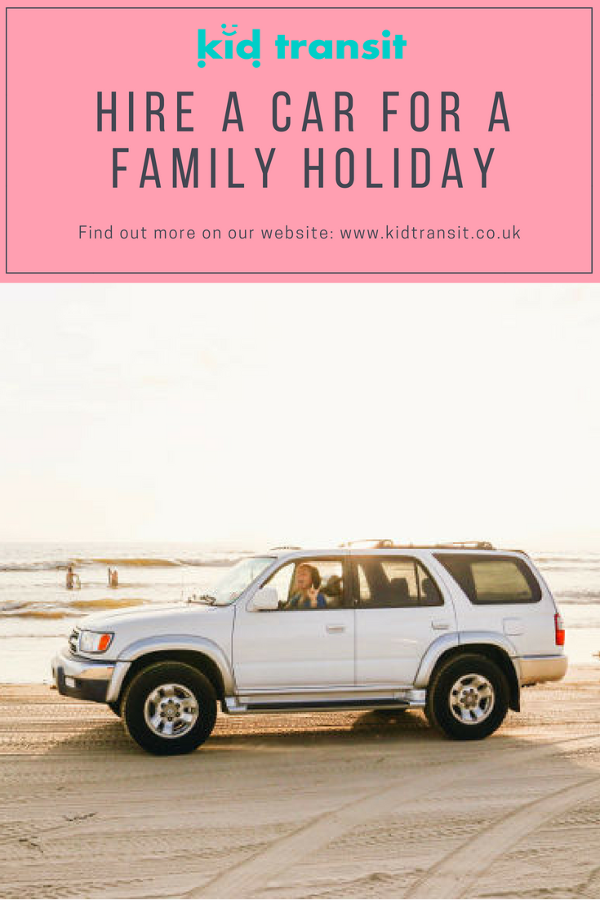 Hire car for family holiday travel children