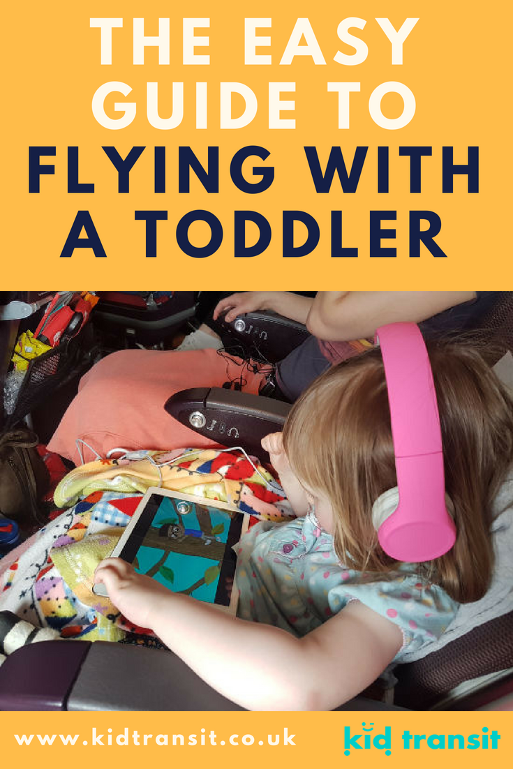 Ultimate guide to flying with a toddler, from getting to the airport all the way through to getting to your destination when you land