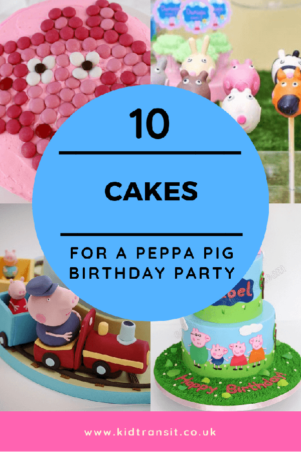 10 Peppa Pig theme party cake ideas for a children's birthday party
