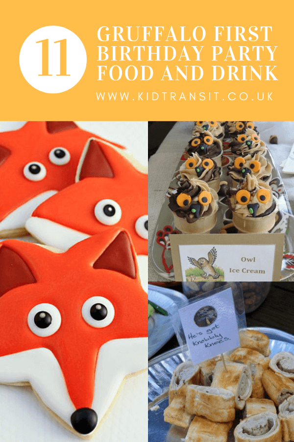 11 Gruffalo party food and drink ideas for a first birthday.
