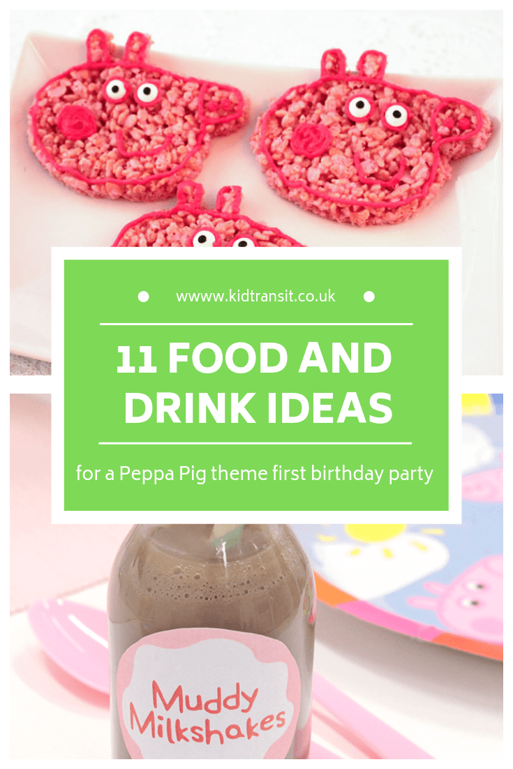 11 birthday party food and drink ideas for a Peppa Pig theme first birthday party