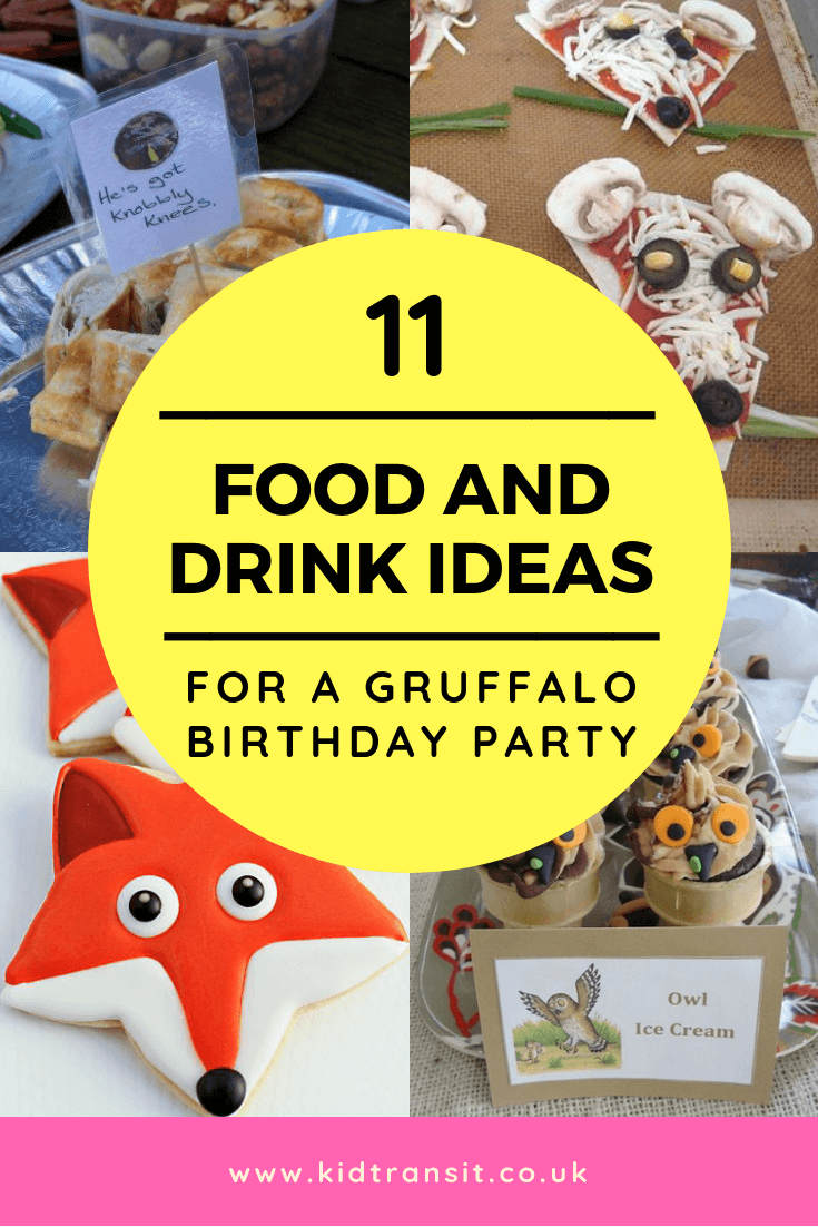 11 party food and drink ideas for a Gruffalo theme first birthday party
