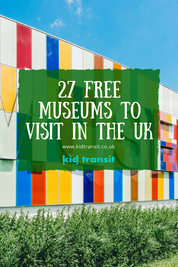 27 free museums and galleries to visit in the UK with children