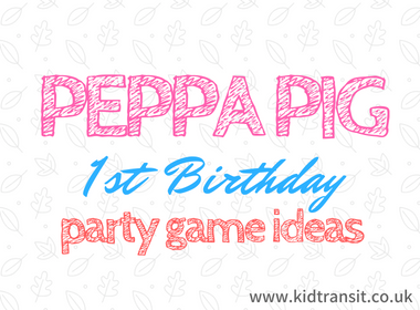 Peppa Pig First Birthday Party Games and Activities