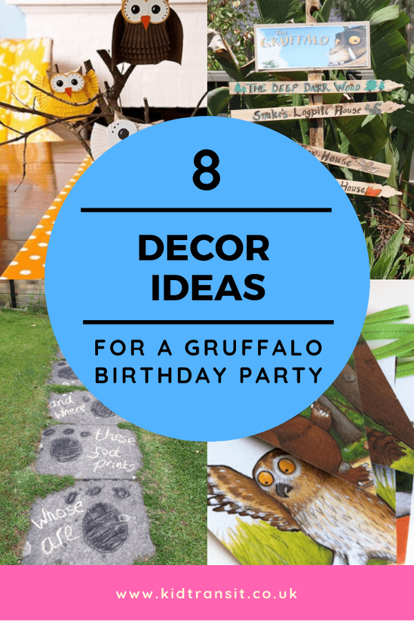 8 Gruffalo decor ideas for a first birthday party.