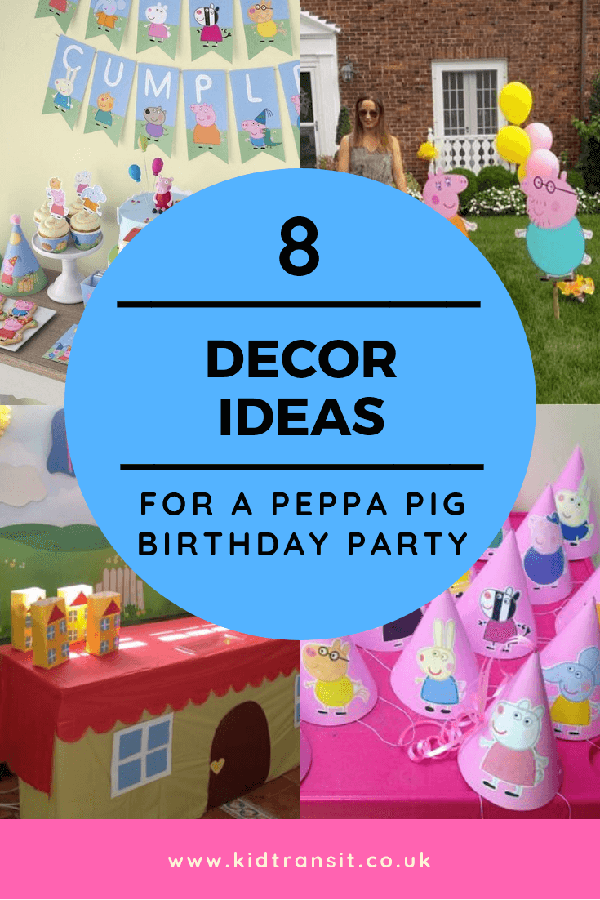 8 Peppa Pig theme party decor ideas for a Peppa Pig children's birthday party