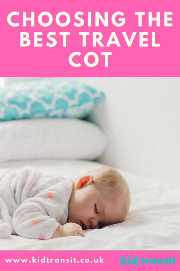 choosing the best travel cot 2018