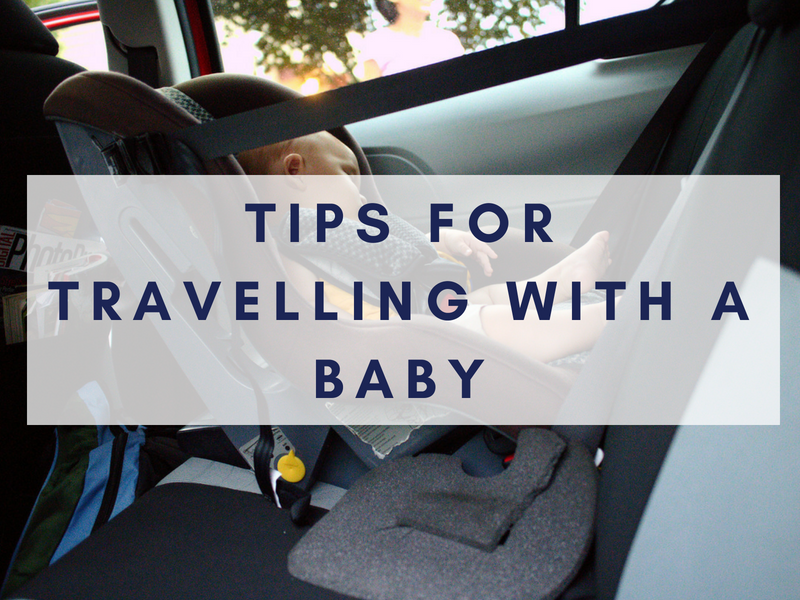 tips for travelling with a baby by car
