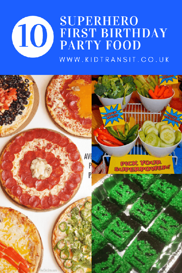 10 superhero theme party food and drink ideas for the perfect first birthday party