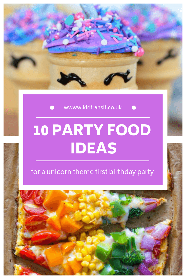 10 birthday party food and drink ideas for a unicorn theme first birthday party