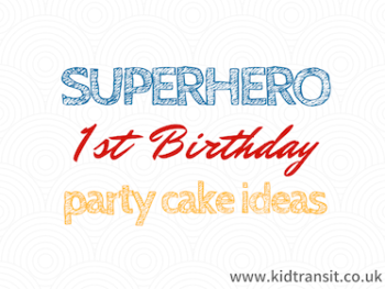 Superhero First Birthday Party Cake Ideas