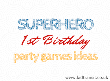 Superhero First Birthday Party Decor Ideas