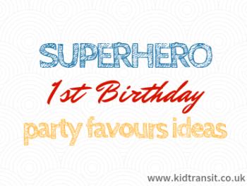 Superhero First Birthday Party Ideas