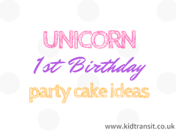 Unicorn First Birthday Party Cake Ideas
