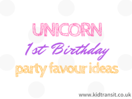 Unicorn First Birthday Party Favour Ideas