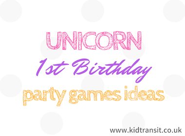 Unicorn First Birthday Party Games Ideas