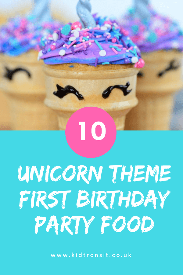 10 unicorn birthday party food and drink ideas for a first birthday.