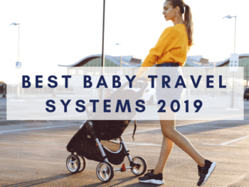 Best baby travel systems feature pic