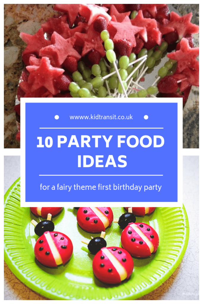 Birthday party food and drink ideas for a fairy theme first birthday party