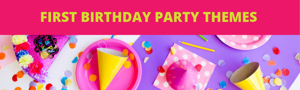 First birthday party themes home page image