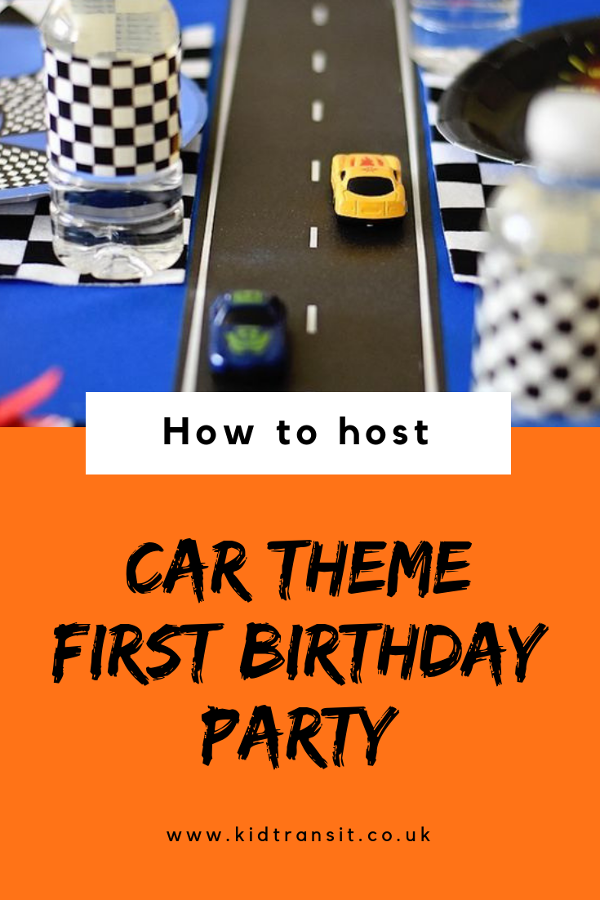 How to host the best car theme first birthday party