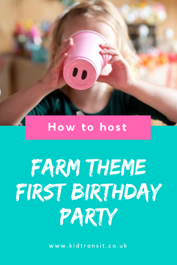 How to host a down on the farm theme birthday party