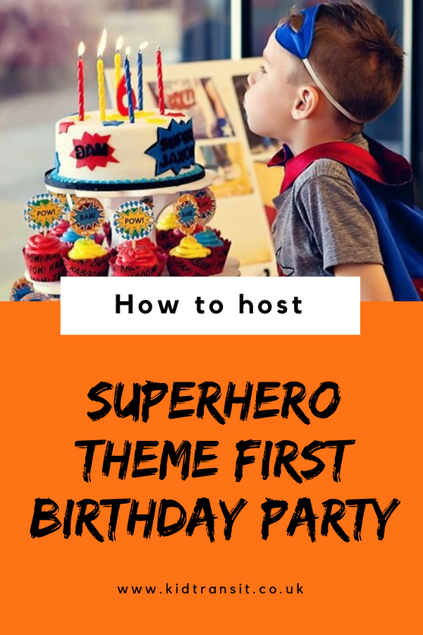 How to host a fantastic superhero theme first birthday party