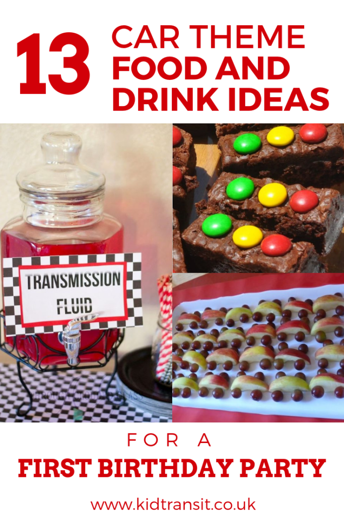 Car theme first birthday party food and drink ideas