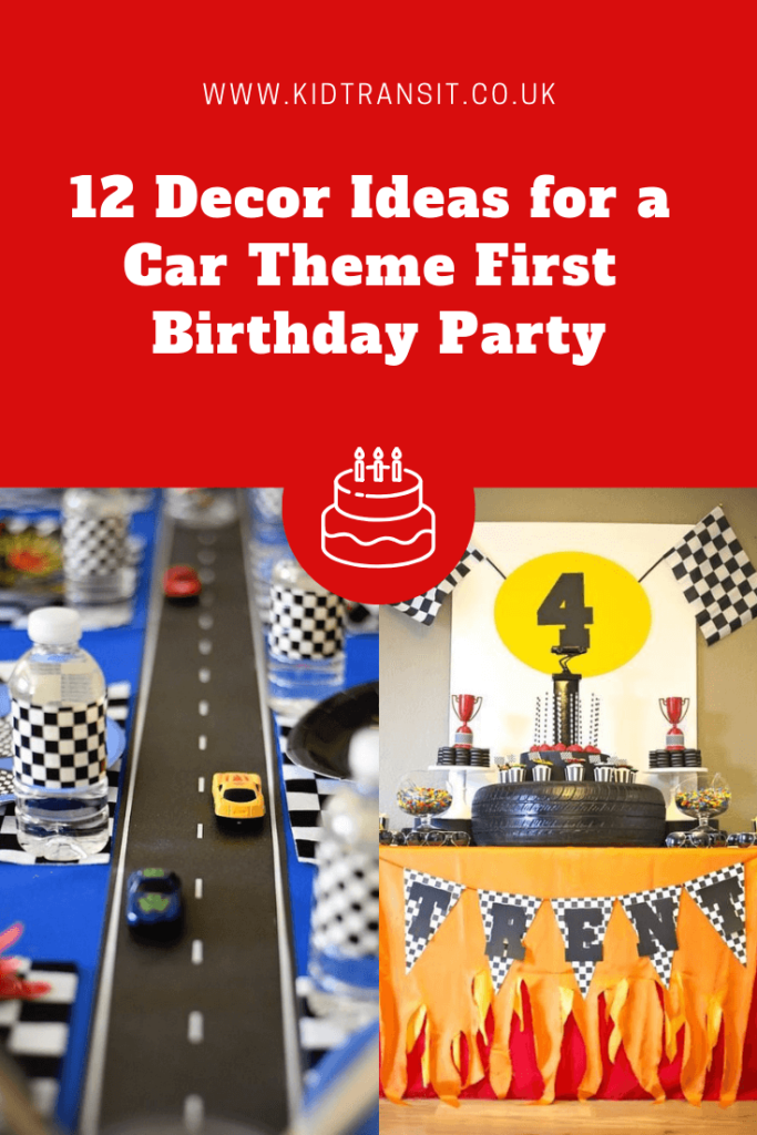 12 great party decor ideas for a car theme first birthday party