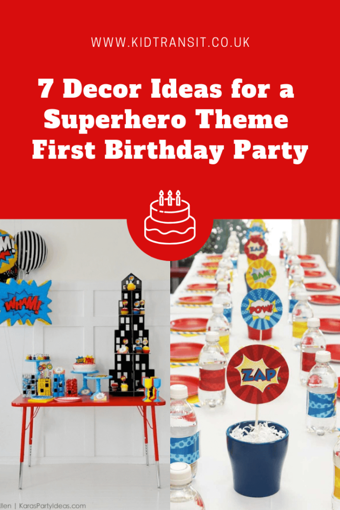 7 great party decor ideas for a superhero theme first birthday party