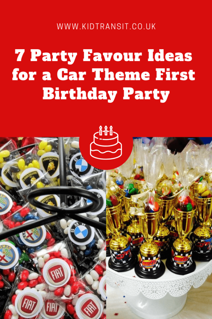7 great party favour ideas for a car theme first birthday party