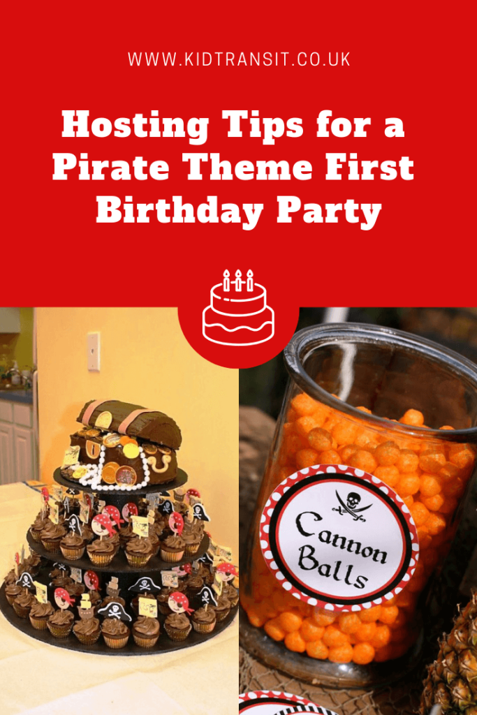 Hosting tips and tricks for a pirate theme first birthday party